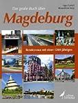 Das große Buch über Magdeburg: Rendez...