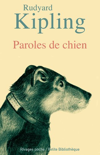 Paroles de chien par Rudyard Kipling