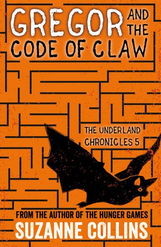 Gregor and the Code of Claw (The Underland Chronicles) por Suzanne Collins