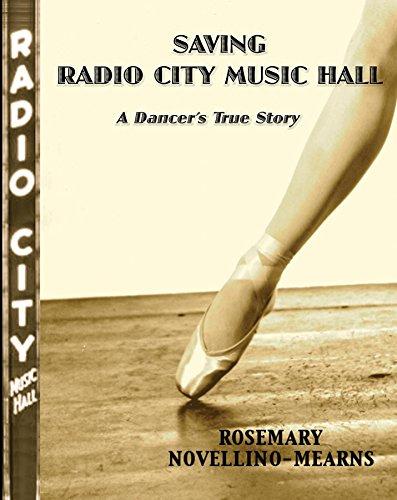 SAVING RADIO CITY MUSIC HALL: A DANCER'S TRUE STORY (English Edition) por Rosemary Novellino-Mearns
