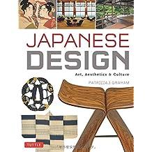 Japanese Design: Art, Aesthetics & Culture.