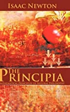 The Principia: Mathematical Principles of Natural Philosophy