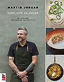 Simplicite Culinaire : 30 Aliments Declines en 100 Recettes