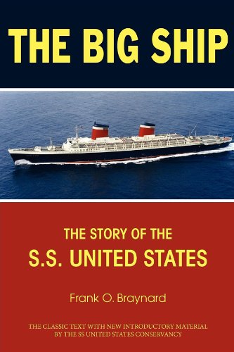 The Big Ship: The Story of the S.S. United States Ss Turner