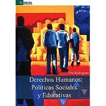Derechos Humanos: Políticas sociales y educativas