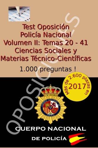 Test Oposición Policía Nacional II: Volumen II: Ciencias Sociales y Materias Técnico-Científicas: Volume 2 por Carlos Arribas