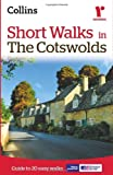 Short walks in the Cotswolds (Collins Ramblers): Written by Collins Maps, 2014 Edition, (Second edition) Publisher: Collins [Paperback]