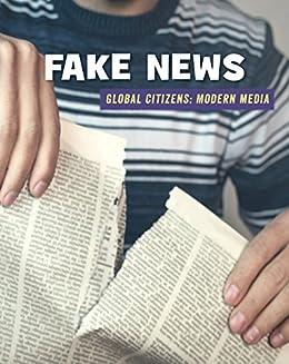 Fake News (21st Century Skills Library: Global Citizens: Modern Media) por Wil Mara epub