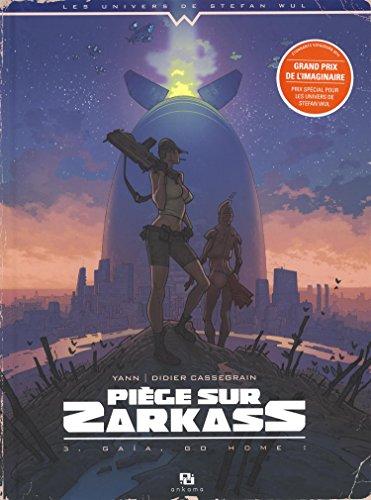 Piège sur Zarkass, Tome 3 : Gaïa, go home !