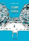 Lissabon - im Land am Rand: Lisboa - num país sempre à beira - Alexandra Klobouk