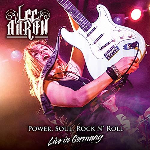 Lee Aaron: Power,Soul,Rock N'Roll-Live in Germany (Audio CD)
