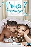 Telecharger Livres L aimer N importe quoi L aimer T2 (PDF,EPUB,MOBI) gratuits en Francaise