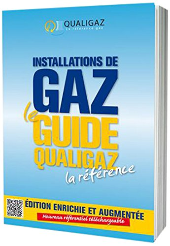 Installations de gaz, le guide Qualigaz