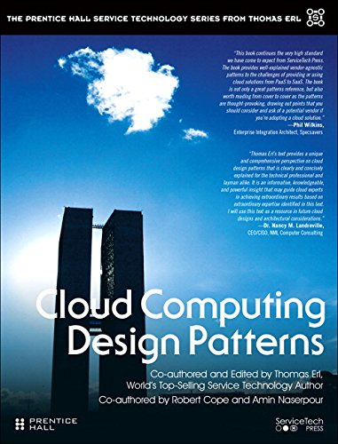 Cloud Computing Design Patterns (paperback) (Prentice Hall Service Technology Series from Thomas Erl)