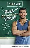 Image de Muksmäuschenschlau: Wie ich als Hauptschulproll ein Abi mit 1+ hinlegte (Lübbe Sachbuch)