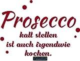 CLICKANDPRINT  Aufkleber » Prosecco kalt stellen, 170x118,8cm, Rot Metallic • Dekoaufkleber/Autoaufkleber/Sticker/Decal/Vinyl