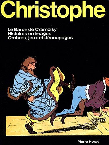 Christophe : Le Baron de Cramoisy - Histoires en images - Ombres, jeux et découpages