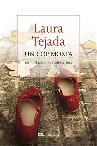 Un cop morta (LES ALES ESTESES) (Catalan Edition)