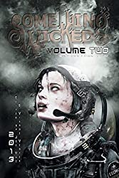 Something Wicked Anthology of Speculative Fiction, Volume Two by Joe Vaz (Editor) � Visit Amazon's Joe Vaz Page search results for this author Joe Vaz (Editor), Vianne Venter (Editor) (25-May-2013) Paperback