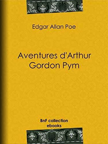 En ligne téléchargement gratuit Aventures d'Arthur Gordon Pym pdf