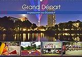 Grand Départ - Impressionen aus Düsseldorf (Wandkalender 2019 DIN A2 quer): Strahlender Rheinturm und besondere Augenblicke zum Grand Départ (Monatskalender, 14 Seiten ) (CALVENDO Orte)