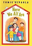 Here We All are (A 26 Fairmount Avenue book)