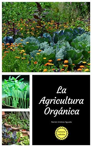 La Agricultura Orgánica - Tercera Edición