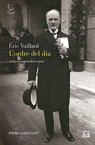 L'ORDRE DEL DIA: PREMI GONCOURT (El Balancí) el llibre de Eric Vuillard