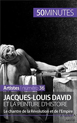 Jacques-Louis David et la peinture d'histoire: Le chantre de la Révolution et de l'Empire (Artistes t. 36) par Eliane Reynold de Seresin