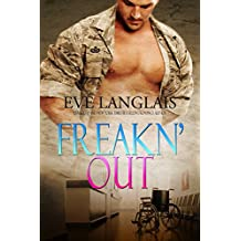 Freakn' Out (Freakn' Shifters Book 7) (English Edition)
