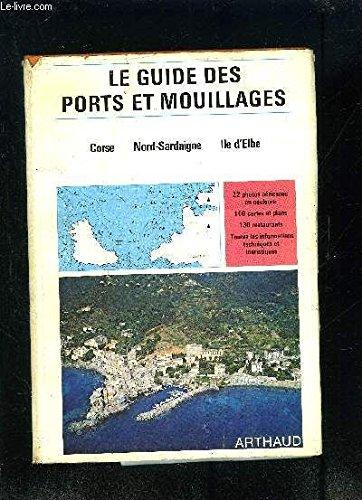 GUIDE DES PORTS DE PLAISANCE. Corse île de beauté