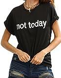 ROMWE Damen Top mit Spruch Buchstaben Sommer T Shirt ''not Today'' Schwarz M