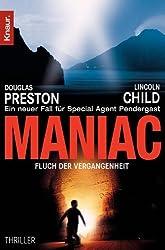 Maniac: Fluch der Vergangenheit (Ein Fall für Special Agent Pendergast)