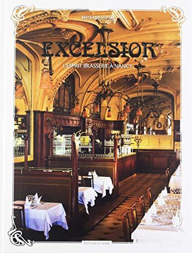Excelsior, l'Esprit Brasserie a Nancy