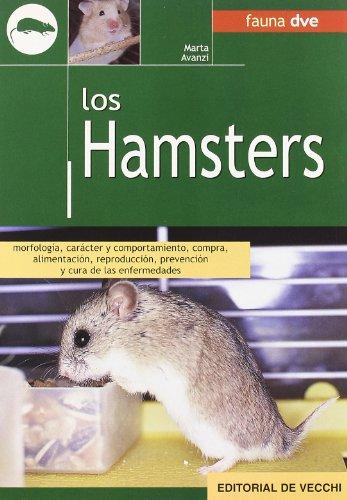 Descargar Libro Hamsters, los (Animales Domesticos Y Acuarios) de Marta Avanzi