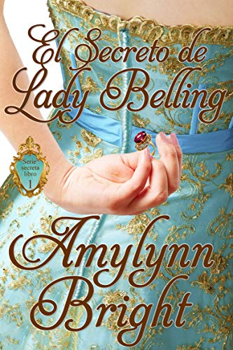 El secreto de Lady Belling, Amylynn Bright (rom) 51IF4nvVKqL