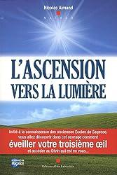 L'ascension vers la lumière : Le chemin de l'éveil pour tous