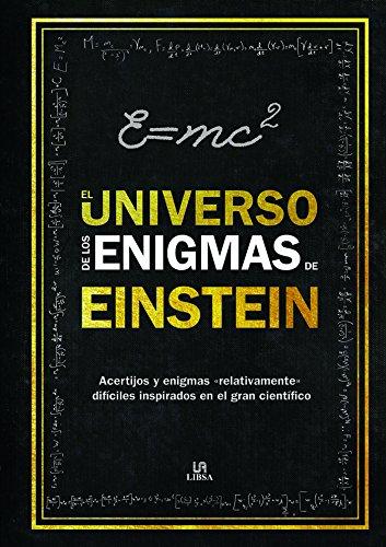Universo de los Enigmas de Einstein,El por Tim Dedopulos