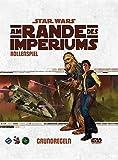 Star Wars: Am Rande des Imperiums - Grundregeln: 2. überarbeitete Auflage