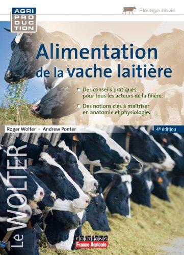 ALIMENTATION DE LA VACHE LAITIERE