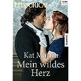 Mein wildes Herz (Historical)