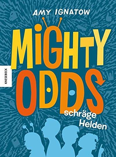 Mighty Odds: Schräge Helden ()