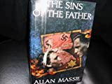 The Sins of the Father by Allan Massie (1992-07-01)