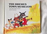 The Bremen Town Musicians (PBS little books) by Jacob Grimm (1990-12-06)