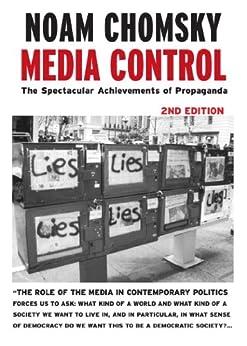 Media Control: The Spectacular Achievements of Propaganda (Open Media Series) von [Chomsky, Noam]