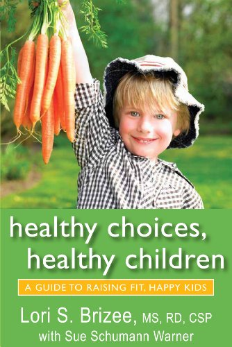healthy-choices-healthy-children-a-guide-to-raising-fit-happy-kids-english-edition