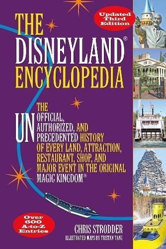 lopedia: The Unofficial, Unauthorized, and Unprecedented History of Every Land, Attraction, Restaurant, Shop, and Major Event in the Original Magic Kingdom (Theme Park-events)