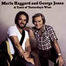 A Taste Of Yesterday's Wine by Merle Haggard (1992-11-10)
