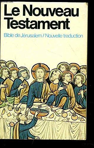 La Bible de Jérusalem. La Sainte Bible traduite en français sous la direction de l'école biblique de Jérusalem