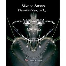 Diario di un'aliena ironica (Italian Edition)